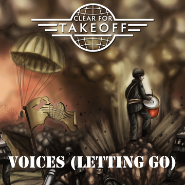 Voices (Letting Go), by Clear For Takeoff on OurStage