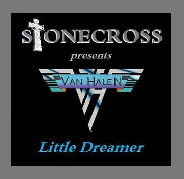 Little Dreamer (Van Halen), by Stone Cross on OurStage