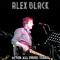 After all these years, by ALEX BLACK on OurStage