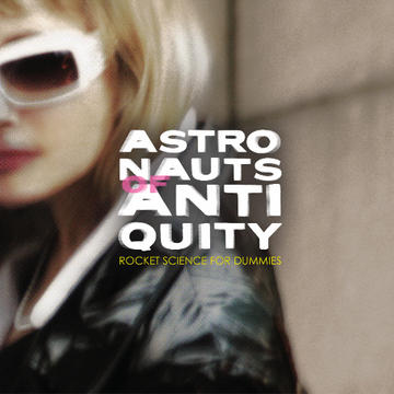 Beautiful Fate, by Astronauts Of Antiquity on OurStage