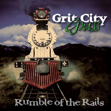 Rumble of the Rails, by Grit City Grass on OurStage