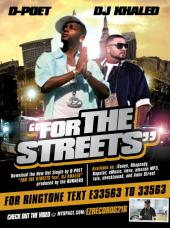 For The Streets ft DJ KHALED, by Dpoet on OurStage
