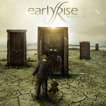 What If, by EarlyRise on OurStage