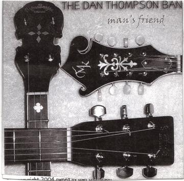 Man's Friend, by THE DAN THOMPSON BAND on OurStage