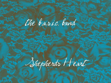 Shepherd's Heart, by the b.a.s.i.c. band on OurStage