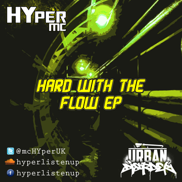 Hard With The Flow (Prod. by Korus), by Hyper MC on OurStage