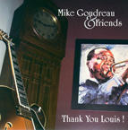 Thank You Louis !, by Mike Goudreau & Friends on OurStage