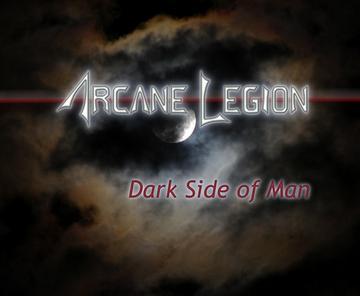 Dark Side of Man, by Arcane Legion on OurStage