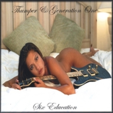 Six all Day, Six all NIght, by Thumper & Generation One on OurStage
