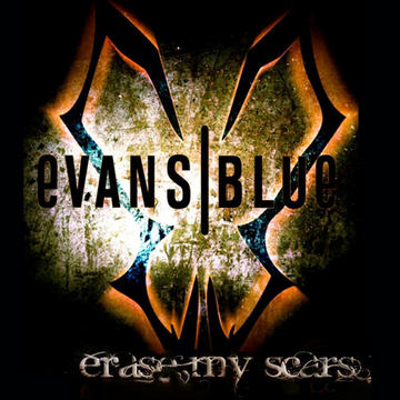 Erase My Scars, by Evans Blue on OurStage