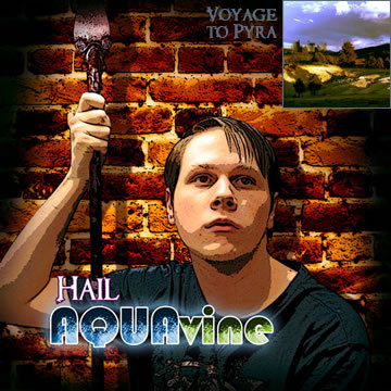 Voyage to Pyra, by AQUAvine on OurStage