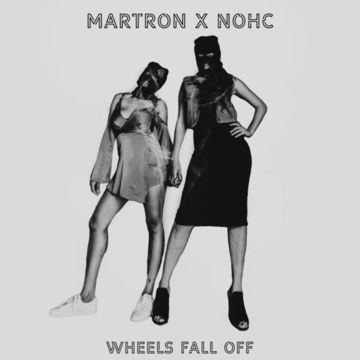 Wheels Fall Off, by Martron X NOHC on OurStage