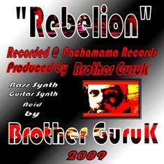 Rebelion, by Brother Guruk on OurStage