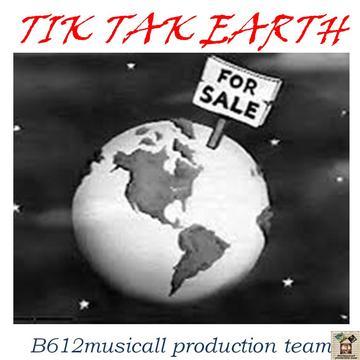 TIK TAK EARTH-B612musicall production team, by B612musicall production team on OurStage