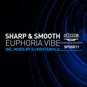 Euphoria Vibe (Original Mix) , by Sharp & Smooth on OurStage