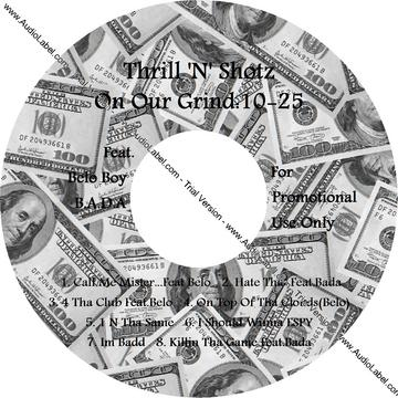 Call Me Mister.., by Thrill 'N' Shotz Feat. Belo Boy on OurStage