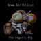 Organic Fly part 1, by Neww Definition on OurStage