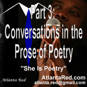 P3: Conversations in the Prose of Poetry, by Atlanta Red on OurStage