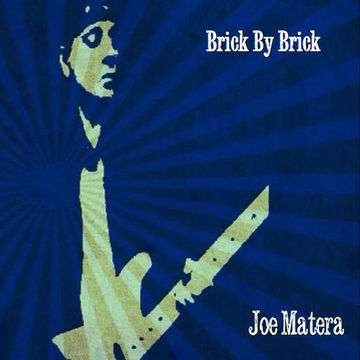 Brick By Brick, by Joe Matera on OurStage