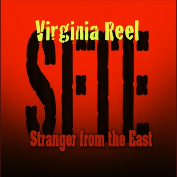 Virginia Reel, by Stranger from the East on OurStage
