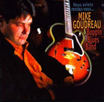 Blues en blouson, by Mike Goudreau & Boppin Blues Band on OurStage