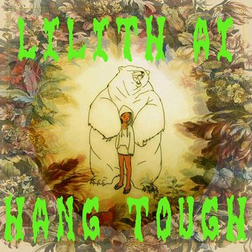 hang tough, by Lilith Ai on OurStage