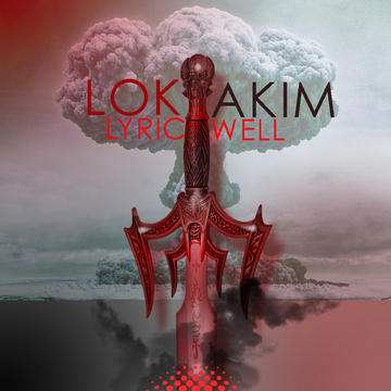 LYRIC WELL, by Lok Akim on OurStage