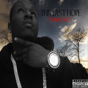 THA LAST HOPE (VIDEO), by BLAKBLOOD on OurStage