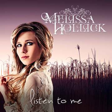 Listen To Me, by Melissa Hollick on OurStage