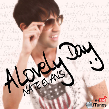 Nate Evans - A Lovely Day , by Nate Evans on OurStage