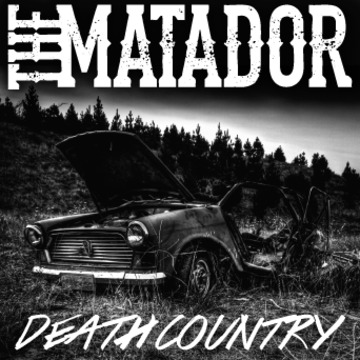 Death Country, by The Matador on OurStage