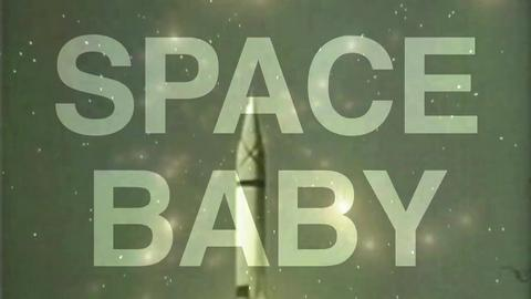 Space Baby, by This Frontier Needs Heroes on OurStage