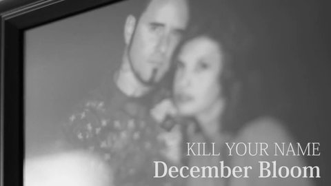 """December Bloom"", by Kill Your Name on OurStage"