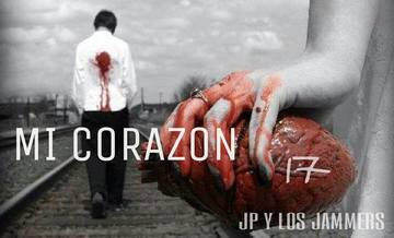 MI CORAZON, by JP Y LOS JAMMERS on OurStage
