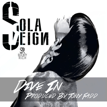 Dive In, by Sola Reign on OurStage