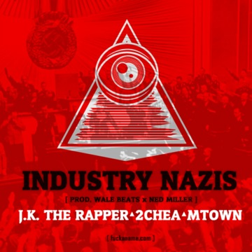 FANG ϟϟ - Industry Nazis (by J.K. The Rapper, 2chea x MTown), by FANG ϟϟ on OurStage