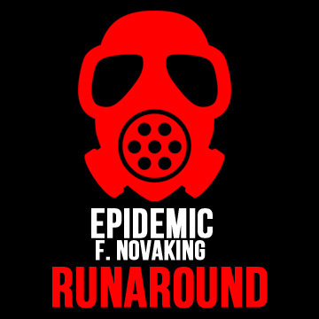 Runaround, by Epidemic f. Novaking on OurStage