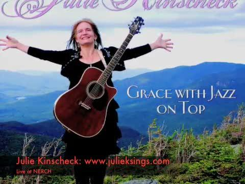 Julie Kinscheck Live at NERCH Mix, by Julie Kinscheck on OurStage