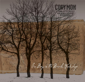40 Days, by Cory Mon & the Starlight Gospel on OurStage