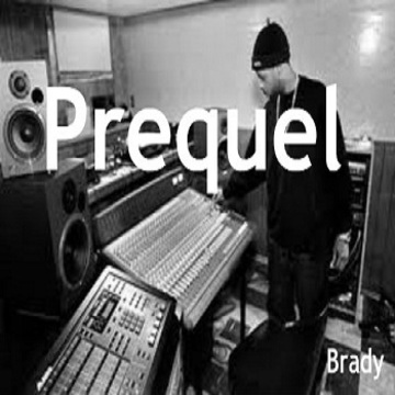 Prequel, by Brady on OurStage