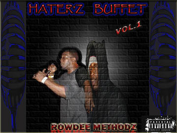 HATER'Z BUFFET, by ROWDEE METHODZ on OurStage