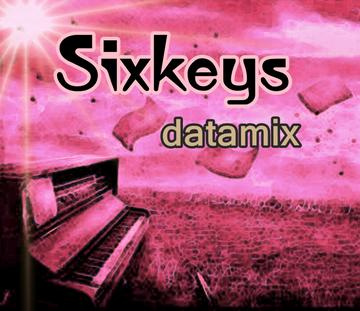 Sixkeys, by datamix on OurStage