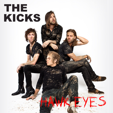 Hawk Eyes, by The Kicks (Nashville) on OurStage