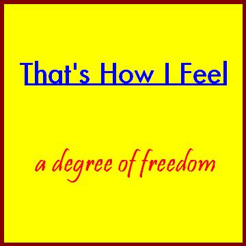 That's How I Feel, by a degree of freedom on OurStage