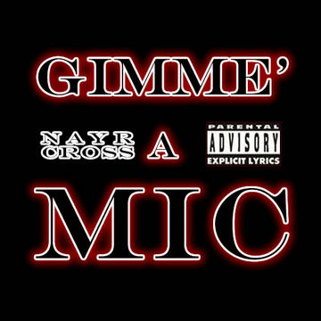Gimme A Mic, by NaYR on OurStage