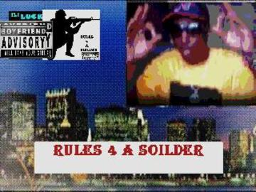 RULES 4 A SOILDER, by randgame on OurStage