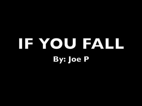 If You Fall, by Joe P Music on OurStage