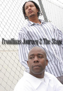 FRONTLINAS JOURNEY 2 THE STAGE , by MR. HIT on OurStage
