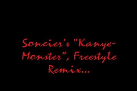 """Kanye West """"Monster"""" Freestyle, Feat. Soncier, by Soncier for T.T. Hanco Records on OurStage"""