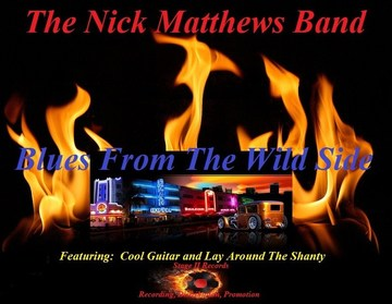 Lay Around The Shanty, by The Nick Matthews Band on OurStage